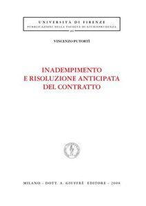 Foto Cover di Inadempimento e risoluzione anticipata del contratto, Libro di Vincenzo Putortì, edito da Giuffrè