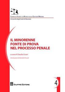 Foto Cover di Il minorenne fonte di prova nel processo penale, Libro di  edito da Giuffrè