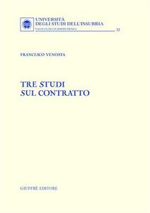 Libro Tre studi sul contratto Francesco Venosta