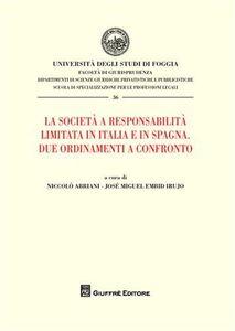 Libro La società a responsabilità limitata in Italia e in Spagna. Due ordinamenti a confronto Niccolò Abriani , José M. Embid Irujo