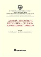 La società a responsabilità limitata in Italia e in Spagna. Due ordinamenti a confronto