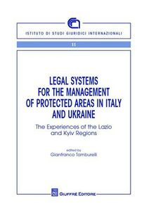Libro Legal systems for the management of protecyed areas in Italy and Ukraine
