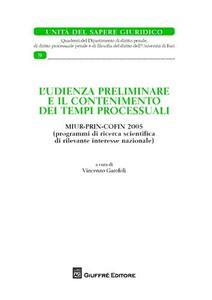 L' udienza preliminare e il contenimento dei tempi processuali