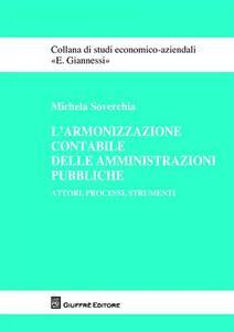 L' armonizzazione contabile delle amministrazioni pubbliche. Attori, processi, strumenti