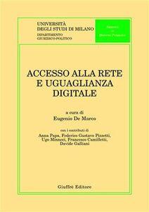 Foto Cover di Accesso alla rete e uguaglianza digitale, Libro di  edito da Giuffrè