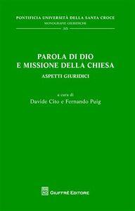 Libro Parola di Dio e missione della Chiesa. Aspetti giuridici
