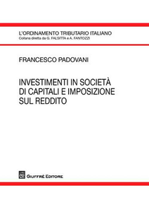 Libro Investimenti in società di capitali e impostazione sul reddito Francesco Padovani