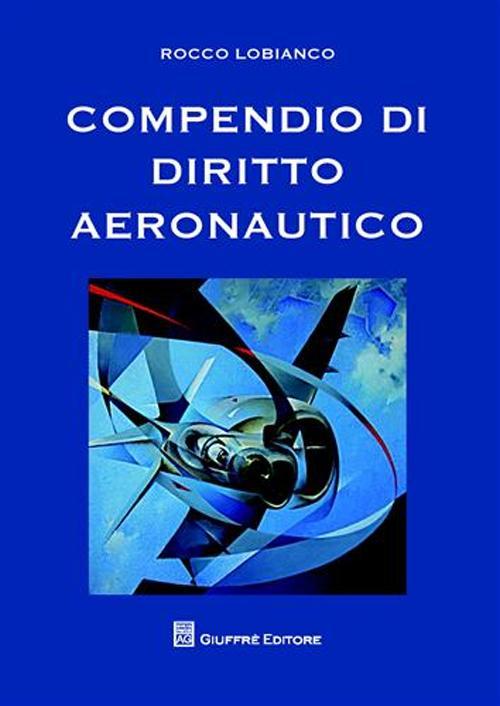 Compendio di diritto aeronautico