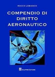 Ascotcamogli.it Compendio di diritto aeronautico Image