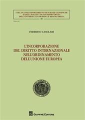 L' incorporazione del diritto internazionale nell'ordinamento dell'Unione Europea