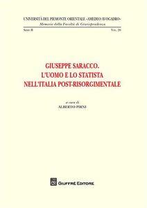 Foto Cover di Giuseppe Saracco. L'uomo e lo statista nell'Italia post-risorgimentale, Libro di  edito da Giuffrè
