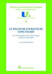 Le politiche energetiche comunitarie. Un'analisi degli incentivi allo sviluppo delle fonti rinnovabili