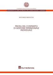 Profili del contratto di gestione patrimoniale individuale
