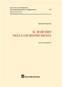 Libro Il marchio nella giurisprudenza Giovanni Lecce