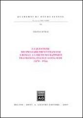 La questione dei Pii stabilimenti francesi a Roma e a Loreto nei rapporti tra Francia, Italia e Santa Sede (1870-1956)