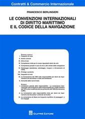 Le convenzioni internazionali di diritto marittimo e il codice della navigazione