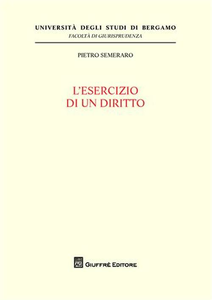 Libro L' esercizio di un diritto Pietro Semeraro