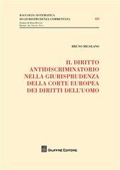 Il diritto antidiscriminatorio nella giurisprudenza della Corte Europea dei diritti dell'uomo
