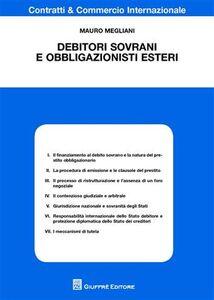 Libro Debitori sovrani e obbligazionisti esteri Mauro Megliani