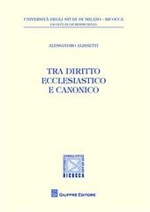Tra diritto ecclesiastico e diritto canonico