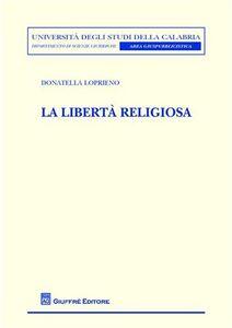 Libro La libertà religiosa Donatella Loprieno