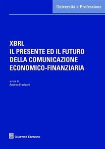 XBRL il presente ed il futuro della comunicazione economico-finanziaria