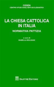 Foto Cover di La chiesa cattolica in Italia. Normativa pattizia, Libro di  edito da Giuffrè