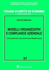 Modelli organizzativi e compliance aziendale. L'applicazione del D.Lgs. 231/2001 nelle imprese italiane