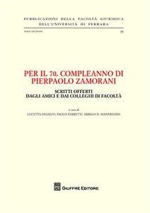 Libro Per il 70° compleanno di Pierpaolo Zamorani