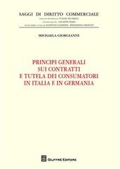 Principi generali sui contratti e tutela dei consumatori in Italia e in Germania
