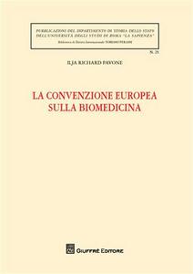 Libro La convenzione europea sulla biomedicina Ilja R. Pavone