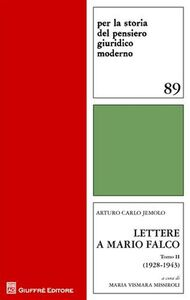 Libro Lettere di Mario Falco. Vol. 2: (1928-1934). Arturo C. Jemolo