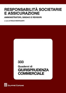 Libro Responsabilità societaria e assicurazione. Amministratori, sindaci e revisori