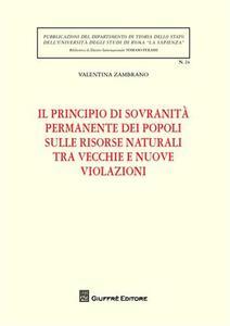 Il principio di sovranità permanente dei popoli sulle risorse naturali tra vecchie e nuove violazioni