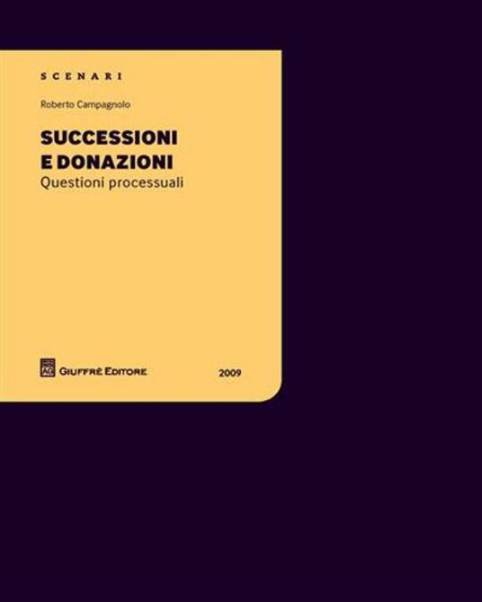 Successioni e donazioni. Questioni processuali - Roberto Campagnolo - copertina