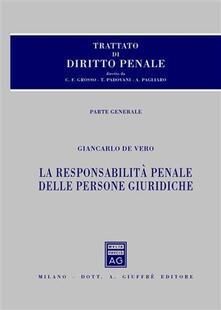 Grandtoureventi.it Trattato di diritto penale. Vol. 4: La responsabilità penale delle persone giuridiche. Image