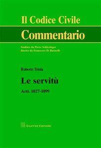 Libro Le servitù Roberto Triola