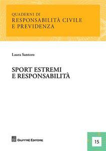 Libro Sport estremi e responsabilità Laura Santoro