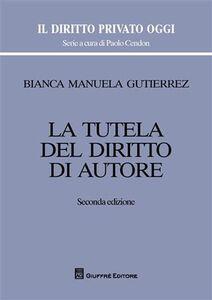 Libro La tutela del diritto autore Bianca M. Gutiérrez