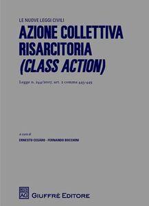 Foto Cover di Azione collettiva risarcitoria (Class Action). Legge n. 244/2007, art. 2 comma 445-449, Libro di  edito da Giuffrè