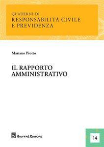 Libro Il rapporto amministrativo Mariano Protto