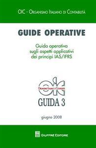 Foto Cover di Guide operative. Guida operativa sugli aspetti applicativi dei principi (IAS7IFRS) (2008). Vol. 3, Libro di  edito da Giuffrè