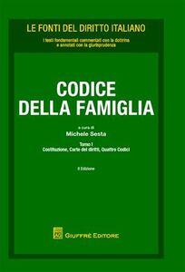 Libro Codice di famiglia: Costituzione, carte dei diritti, quattro codici-Leggi collegate-Leggi di altri settori e ordinamenti