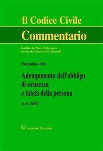 Foto Cover di Adempimento dell'obbligo di sicurezza e tutela della persona, Libro di Pasqualino Albi, edito da Giuffrè