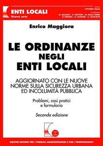 Libro Le ordinanze negli Enti Locali Enrico Maggiora