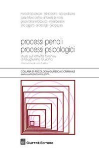 Foto Cover di Processi penali processi psicologici, Libro di  edito da Giuffrè