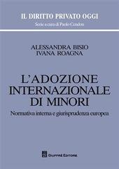 L' adozione internazionale di minori. Normativa interna e giurisprudenza europea