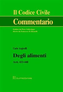 Libro Degli alimenti. Artt. 433-448 Carlo Argiroffi