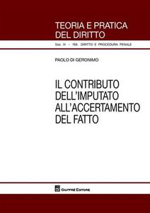 Libro Il contributo dell'imputato all'accertamento del fatto Paolo Di Geronimo