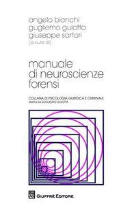 Libro Manuale di neuroscienze forensi
